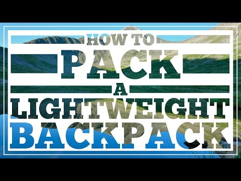 How to Pack a Lightweight Backpack - CleverHiker.com