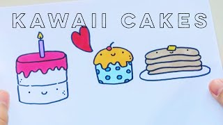 Let's Draw : Kawaii Cakes | Doodle with Me