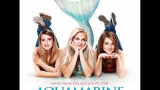 Emma Roberts - Island In The Sun (Aquamarine Official Soundtrack)