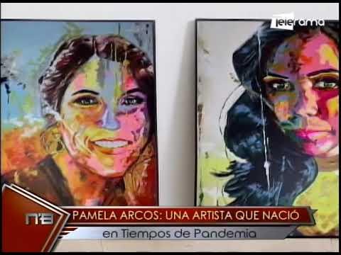 Pamela Arcos: Una artista que nació en tiempos de pandemia