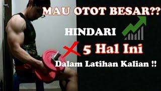 Video HINDARI 5 KESALAHAN INI PADA LATIHAN KALIAN !! KALAU MAU OTOT MAKIN BESAR !! MP3, 3GP, MP4, WEBM, AVI, FLV Desember 2018