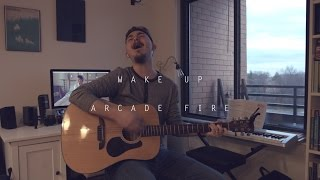 Arcade Fire - Wake Up (Acoustic Cover)