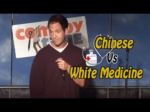 Comedy Time - Stand Up Comedy by David Foster – Chinese vs. White Medicine
