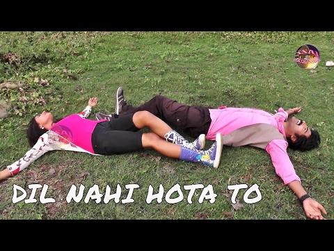 Video दिल नहीं होता तो // DIL NAHI HOTA TO // nagpuri gana video hd // Sunil Bediya // jhaman mahto download in MP3, 3GP, MP4, WEBM, AVI, FLV January 2017