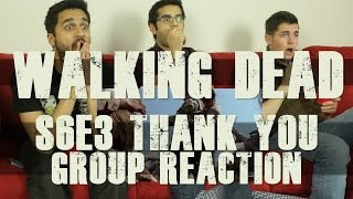 "The Walking Dead - S6E3 ""Thank You"" - Group Reaction"