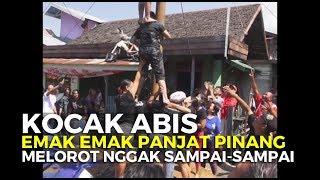 Video Lucu Kocak. Panjat Pinang Wanita Melorot Nggak Sampai Sampai MP3, 3GP, MP4, WEBM, AVI, FLV Agustus 2019