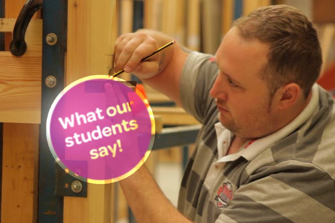 CAVC: What our students say - Carpentry