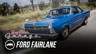 1967 Ford Fairlane - Jay Leno's Garage by Jay Leno's Garage