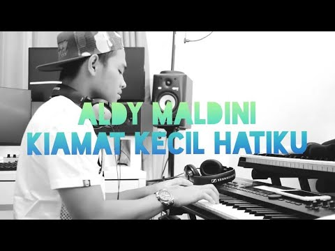 Download Video Aldy Maldini - Kiamat Kecil Hatiku (Lirik)