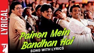 Lyrical: Pairon Mein Bandhan Hai Song with Lyrics   Mohabbatein   Shah Rukh Khan   Anand Bakshi