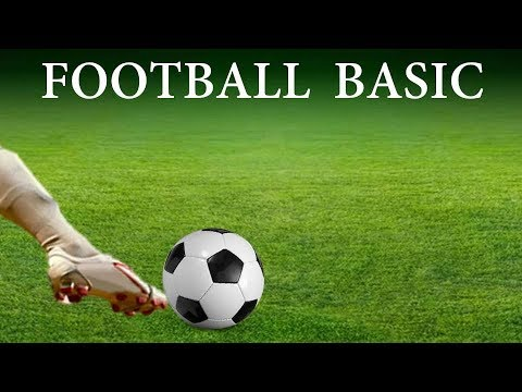 Football Basics- Football Rules- Understanding Football