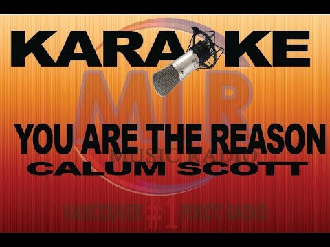 YOU ARE THE REASON (Karaoke)