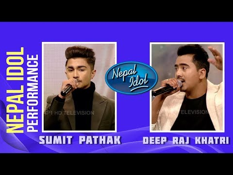 (Parkhi Base | Nepal Idol Performance | Sumit Pathak & Deep Raj Khatri | Nepal Idol Season 2 - Duration: 9 minutes, 54 seconds.)