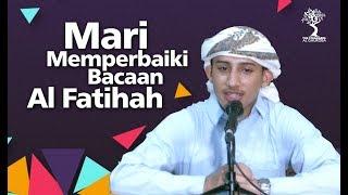 Download Video Mari Memperbaiki Bacaan Al Fatihah - Syaikh Harits al 'Arjaliy MP3 3GP MP4