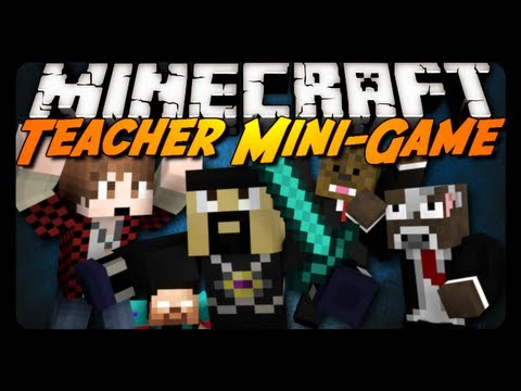 teacher - Enjoy these Mini-Games? Consider leaving a Like then :) Download: http://bit.ly/16AQFDv Players: http://youtube.com/NoahCraftFTW http://youtube.com/JeromeASF...