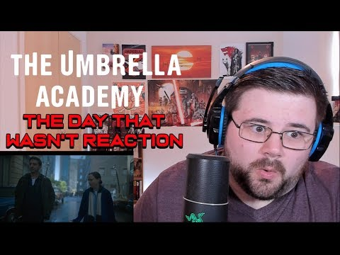 "The Umbrella Academy - Se1 Ep6 - ""the Day That Wasn't"" - Reaction"