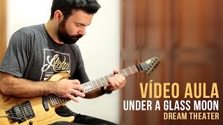 Under a Glass Moon - Dream Theater - Vídeo aula / Duilio Humberto