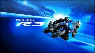 8. R World is Calling. The New 2019 Yamaha YZF-R3
