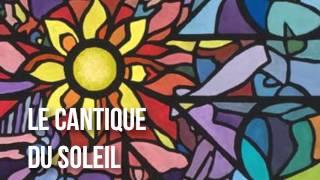 Le cantique du Soleil, Saint François d'Assise