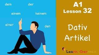 Learn German | Artikel im Dativ | Dative Case | German for beginners | A1 - Lesson 32