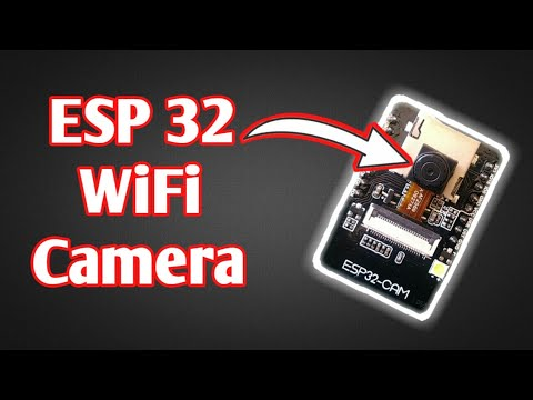 ESP 32 Camera Streaming video over WiFi  Getting Started with ESP 32 CAM board