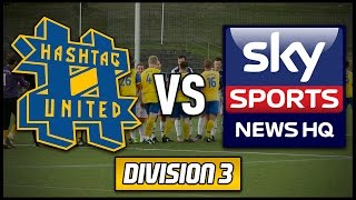 HASHTAG UNITED vs SKY SPORTS NEWS HQ