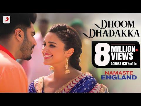 Dhoom Dhadakka - Namaste England