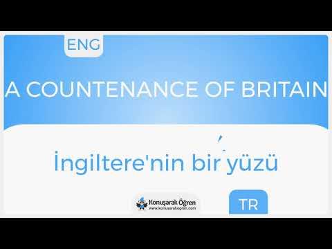 A countenance of Britain Nedir? A countenance of Britain İngilizce Türkçe Anlamı Ne Demek?