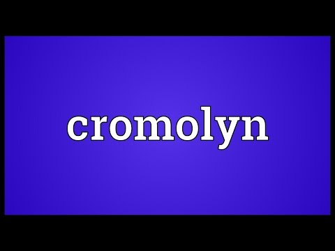 Cromolyn Meaning