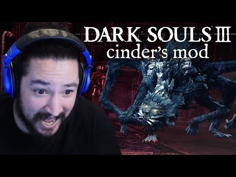 [ 5 ]   OH GOD WHAT IS THAT THING • DARK SOULS 3: CINDER'S MOD + RANDOMIZER