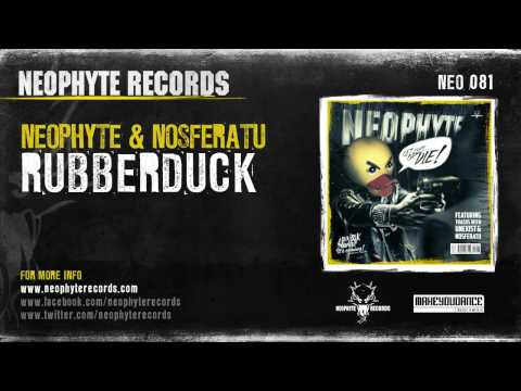 Neophyte & Nosferatu - Rubberduck
