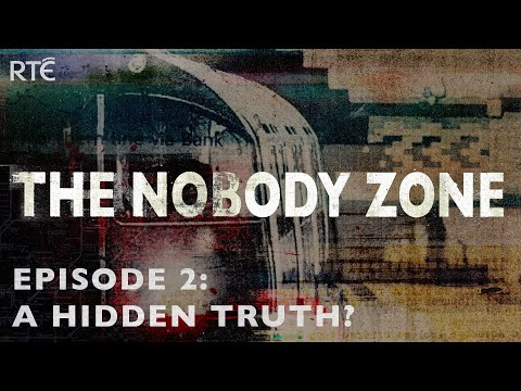 The Nobody Zone Podcast Ep. 2: A Hidden Truth (Irish Serial Killer Series - Ep 2/6)