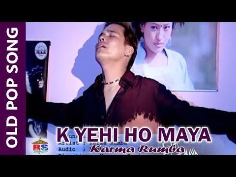 (K Yehi Ho Maya    Karma Rumba    Pop Song - Duration: 5 minutes, 2 seconds.)