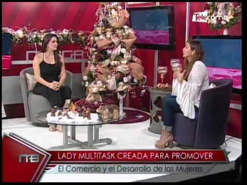 Lady Multitask creada para promover el comercio y desarrollo de las mujeres