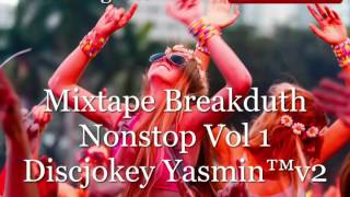 Mixtape Breakdutch Spesial Ramadhan Vol 1