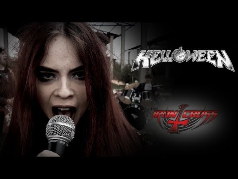 I Want Out - Helloween; by The Iron Cross