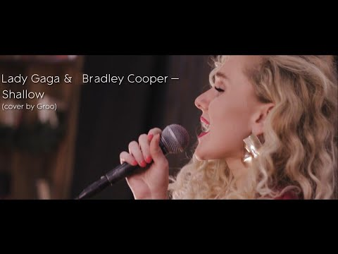 Lady Gaga& Bradley Cooper - Shallow (cover by Groo)