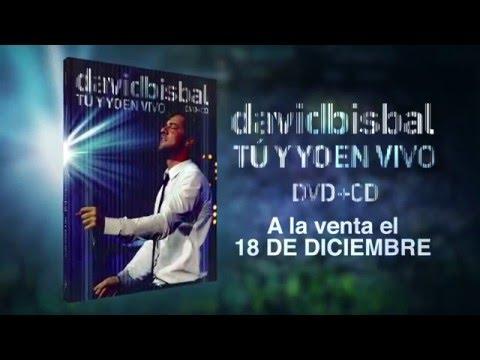 """DAVID BISBAL - Adelanto """"Tu y Yo en Vivo"""""""