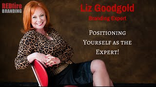 Positioning Yourself as the Expert
