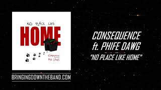 """Consequence ft. Phife Dawg - """"No Place Like Home"""" (Audio 