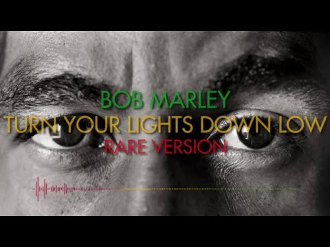 Video Turn Your Lights Down Low (Rare Version) - Bob Marley & The Wailers - HQ Sound download in MP3, 3GP, MP4, WEBM, AVI, FLV January 2017