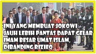 Video Urat Takutnya Sudah Putus, Jokowi Jauh Lebih Pantas Dapat Gelar Imam Besar Umat Islam dibanding Rizi MP3, 3GP, MP4, WEBM, AVI, FLV Oktober 2018