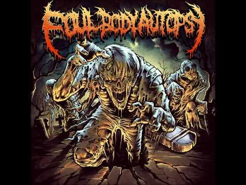 Foul Body Autopsy - Full Debut Album (2013 Album)