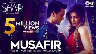 Nonton Musafir   Video Song   Shab   Raveena Tandon  Arpita  Ashish Bisht   Kk  Mithoon Film Subtitle Indonesia Streaming Movie Download