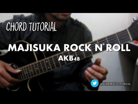 Majisuka Rock 'n Roll - AKB48 (CHORD)