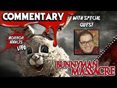BUNNYMAN MASSACRE (2014) 💀 Horror Addicts Live! Movie Commentary