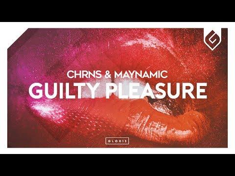 CHRNS & Maynamic - Guilty Pleasure - Thời lượng: 3 phút, 6 giây.