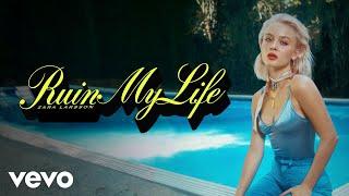 Zara Larsson - Ruin My Life (Audio)