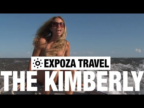 The Kimberly – Australia Travel Guide