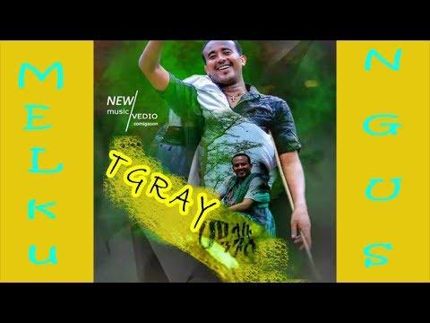 #Melaku Ngus New# Ethioian Tigray Raya Music ( adizom Jeganu #Tigray ) Subsribe
